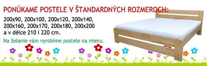 Postele v štandardných aj atypických rozmeroch. Na želanie vám vyrobíme posteľ na mieru.